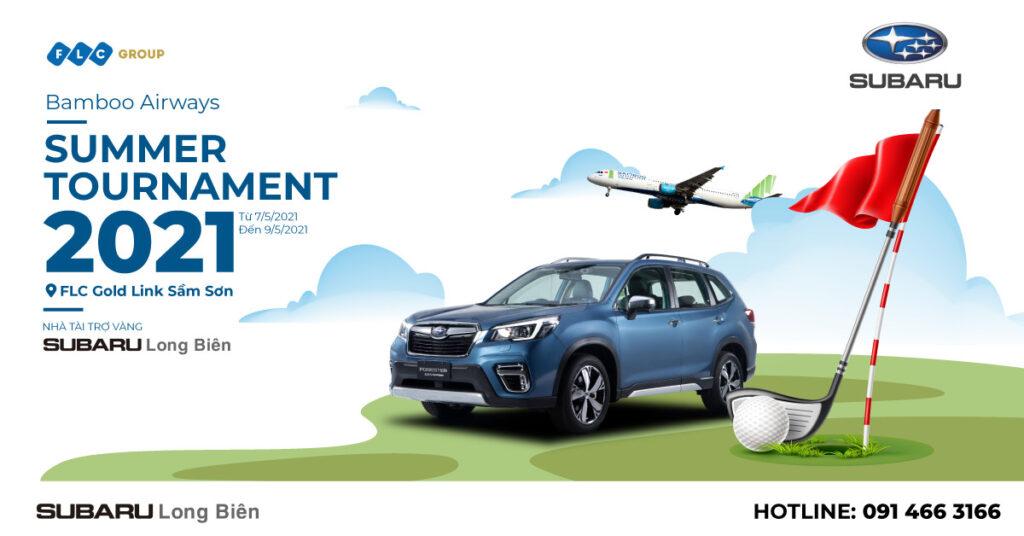 Subaru Long Biên nhà tài trợ vàng SUMMER TOURNAMENT 2021